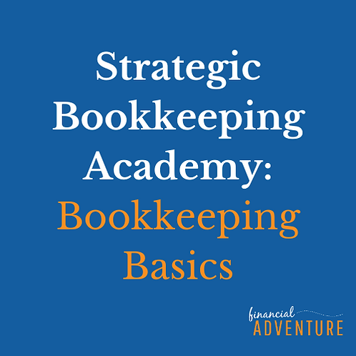 Strategic Bookkeeping Academy ~ Bookkeeping Basics Course