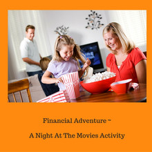 Financial Adventure A Night At The Movies Activity
