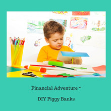 Financial Adventure DIY Piggy Banks