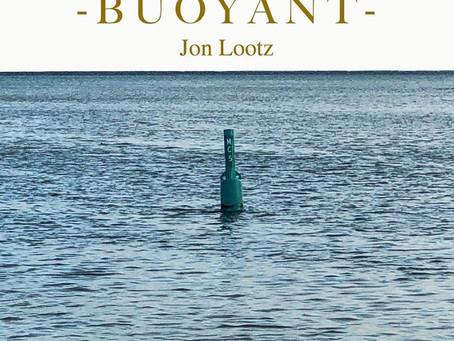 "JON LOOTZ RELEASES DEBUT EP ""BUOYANT"""