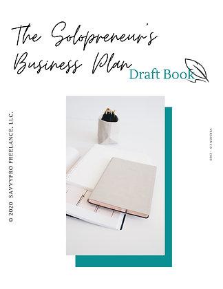 Solopreneur's Biz Plan Draft Guide