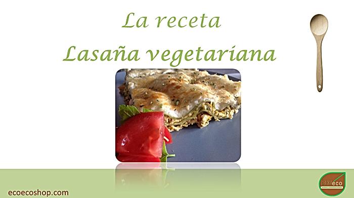 Receta de lasaña vegetariana