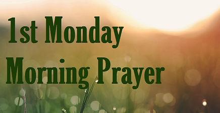 1st Monday Morning Prayer WNAd072019.jpg