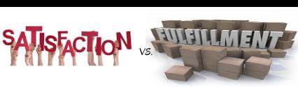 Satisfaction vs. Fulfillment