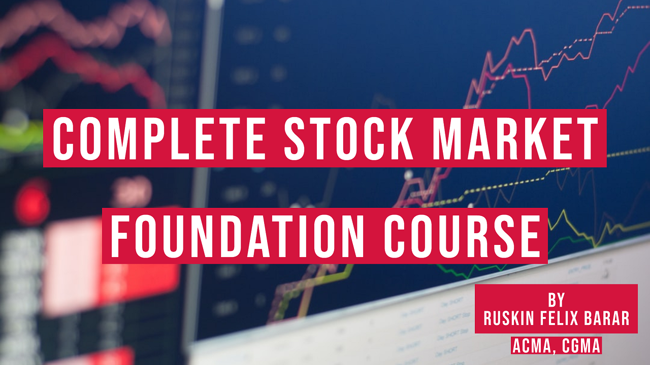 Complete Stock Market Foundation Course