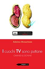 I CUOCHI TV SONO PUTTANE di Adelmo Monac