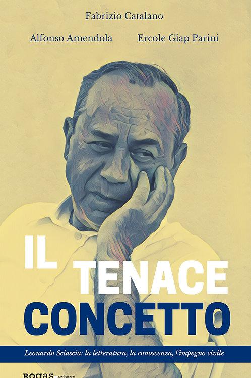 IL TENACE CONCETTO di Fabrizio Catalano, Alfonso Amendola, Ercole Giap Parini