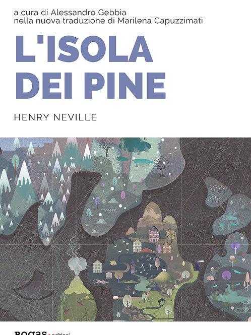 L'ISOLA DEI PINE di Henry Neville