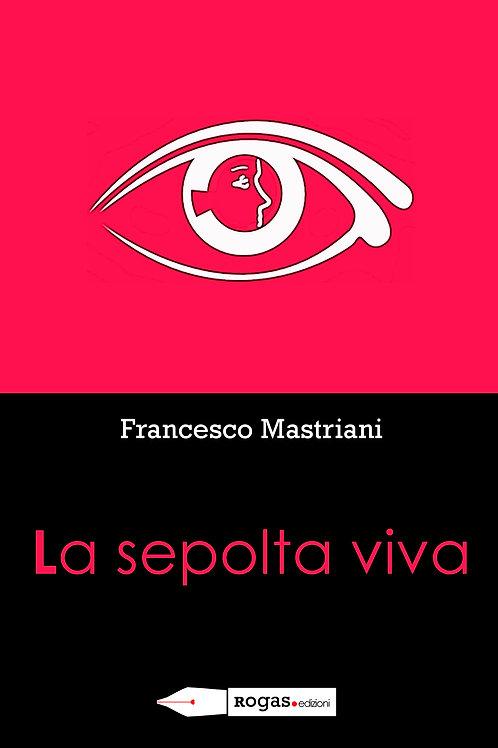 LA SEPOLTA VIVA di Francesco Mastriani