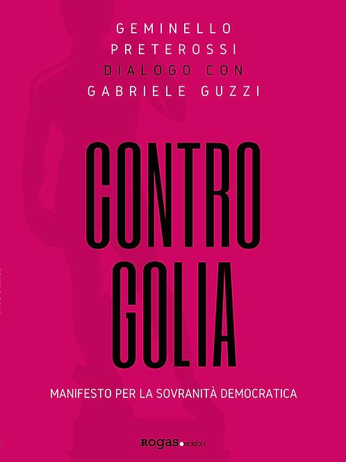CONTRO GOLIA  di Geminello Preterossi e Gabriele Guzzi