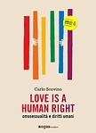 LOVE IS A HUMAN RIGHT di Carlo Scovino