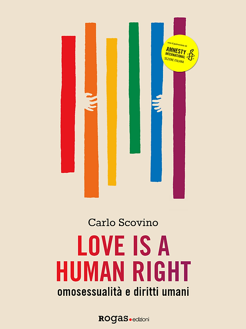 LOVE IS A HUMAN RIGHT di Carlo Scovino