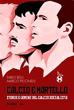 CALCIO E MARTELLO di Fabio Belli e Marco