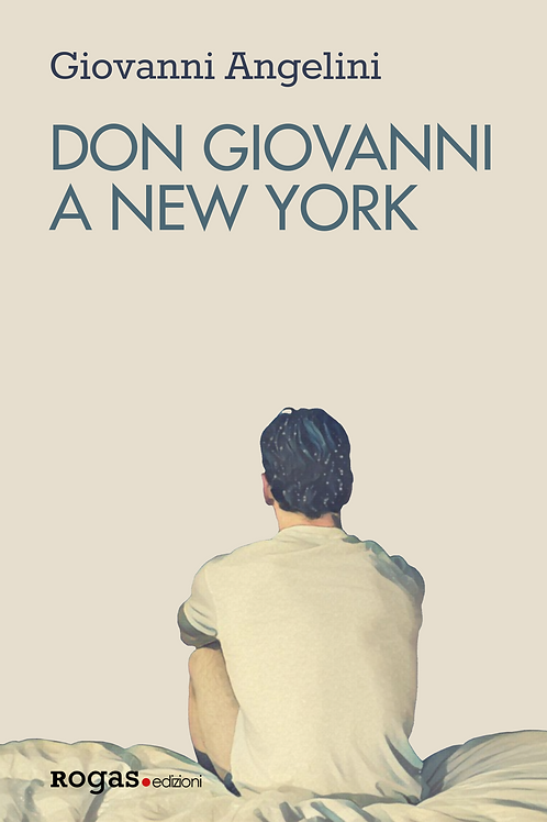 DON GIOVANNI A NEW YORK di Giovanni Angelini