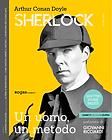 SHERLOCK HOLMES_ UN UOMO, UN METODO di A