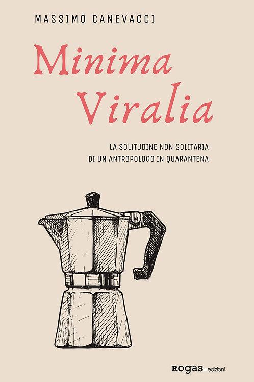 MINIMA VIRALIA di Massimo Canevacci
