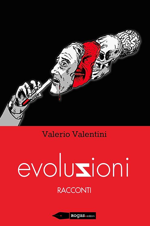 EVOLUZIONI di Valerio Valentini