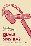 QUALE SINISTRA_ di T. Bucci e G. Di Dona