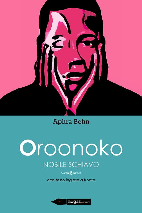 OROONOKO di Aphra Behn