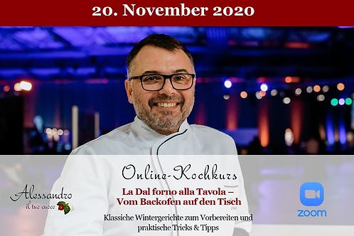 Dal forno alla Tavola – Vom Backofen auf den Tisch - Fr 20.11.20