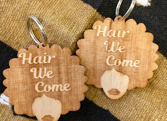 """Hair We Come"" Keychain"