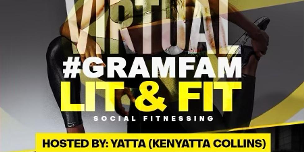 Virtual GramFam Lit & Fit