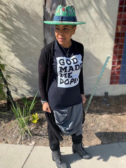 God Made Me Dope