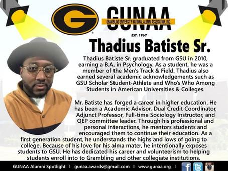GUNAA Spotlights, Alumnus Thadius Batiste