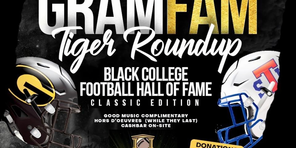 Tiger Round Up/Black College Football Hall of Fame Classic Edition