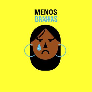 menos drama