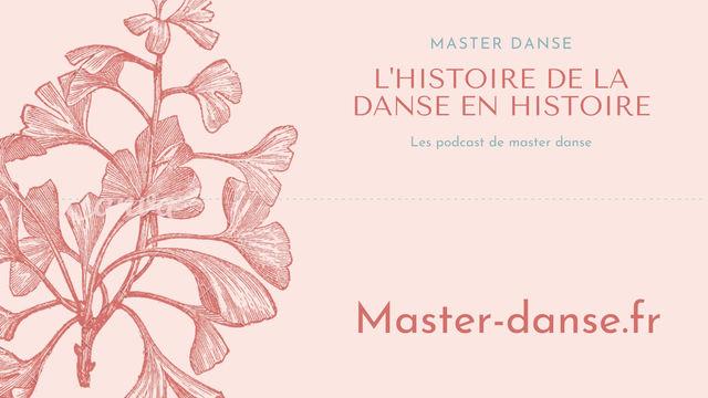 HISTOIRE DE LA DANSE #1