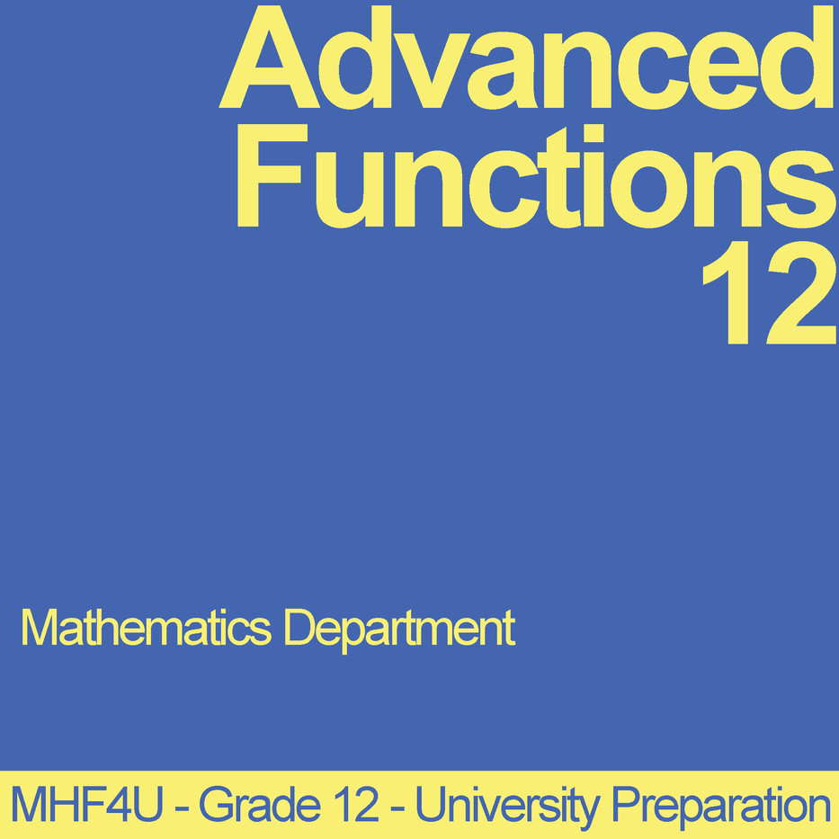 Advanced Functions 12 - MHF4U