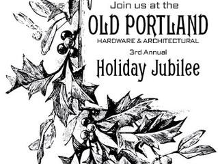 Old Portland Hardware Holiday Jubilee