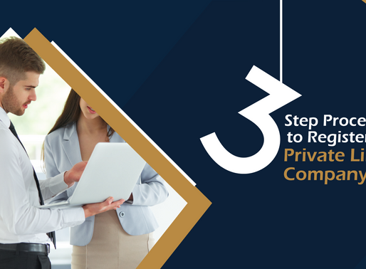 3 Step Process to Register your Private Limited Company