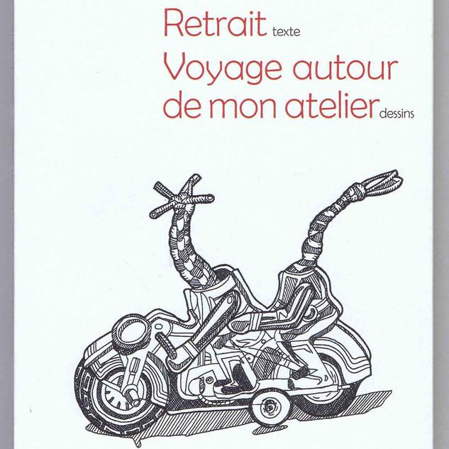 RETRAIT-VOYAGE AUTOUR DE MON ATELIER
