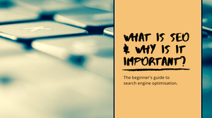 [decorative] The beginner's guide to search engine optimisation.