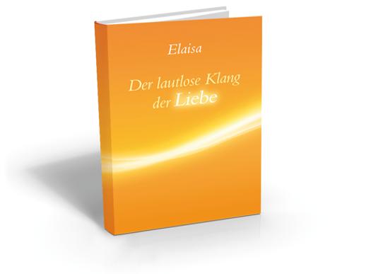 Elaisa - Der lautlose Klang der Liebe