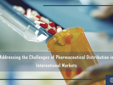 Addressing the Challenges of Pharmaceutical Distribution in International Markets