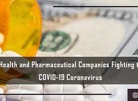 5 Health and Pharmaceutical Companies Fighting the COVID-19 Coronavirus
