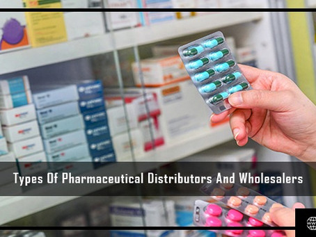 Types Of Pharmaceutical Distributors And Wholesalers