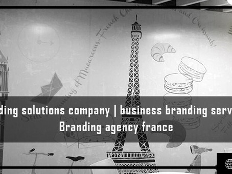 Branding Solutions Company, Business Branding Service, Branding Agency France.