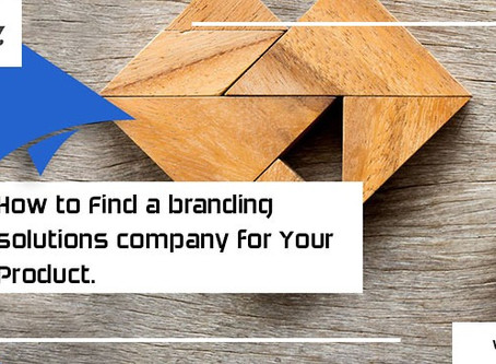 How to Find a Branding Solutions Company for Your Product