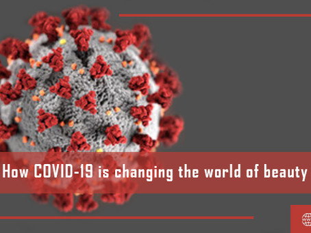 How COVID-19 is Changing the World of Beauty?