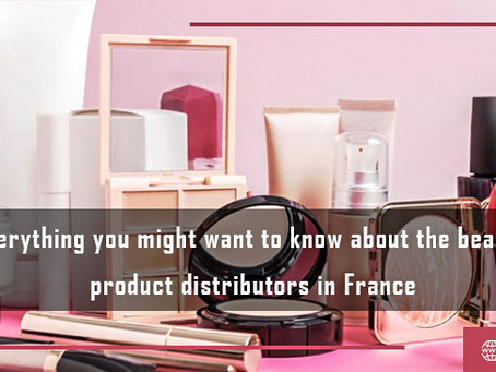 Everything You might Want to Know about the Beauty Product Distributors in France