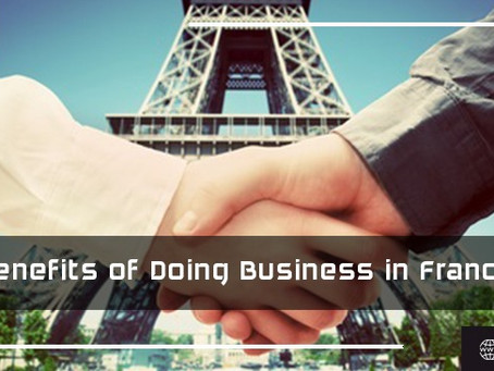 Benefits of Doing Business in France