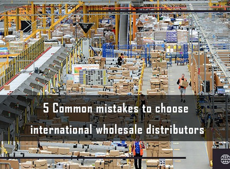 5 Common Mistakes to Choose International Wholesale Distributors