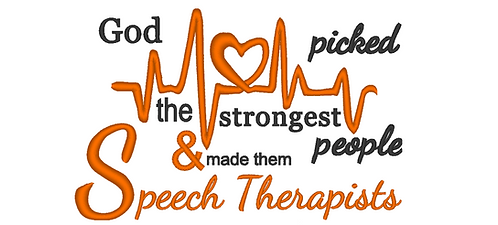 Speech Therapists Embroidery Design, God picked the strongest people 5x7 6x10
