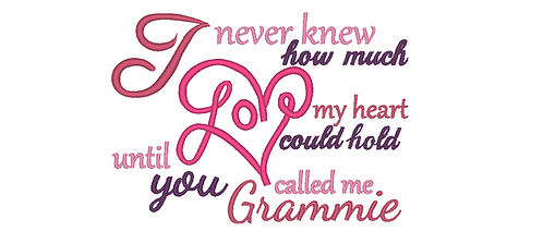 Grammie Embroidery Saying - Until you called me Grammie 5x7 6x10
