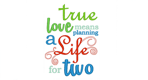 True Love means planning a life for two - reading pillow saying 5x7