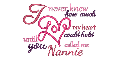 Nannie Embroidery Saying - Until you called me Nannie 5x7 6x10